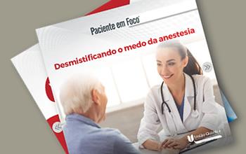 E-book – Desmistificando o medo da anestesia